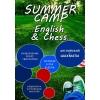 """Детский языковой лагерь """"Погружение: English&Chess"""""""